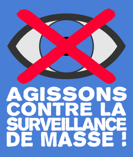 Agissons contre la surveillance de masse !