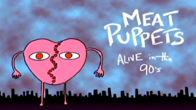 MEAT PUPPETS - Alive In The Nineties